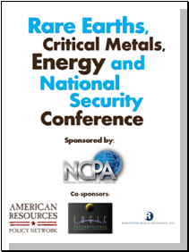 Rare Earths, Critical Metals, Energy and National Security Conference